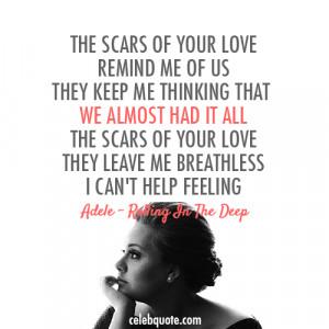 Adele, Rolling In The Deep Quote (About break ups, breakups ...