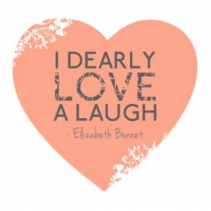 Dearly Love A Laugh - Jane Austen Quote Cut Out