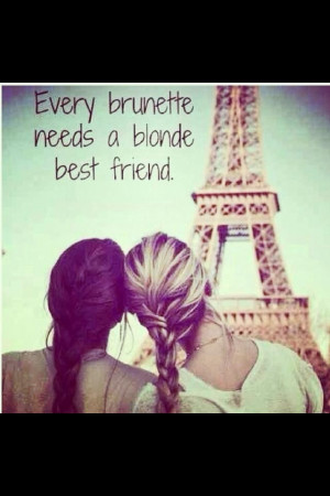 brunette and blonde quote
