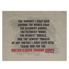 This has always been one of my favorite quotes about the Marine Corps ...