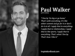 Paul-Walker-Life-Quote