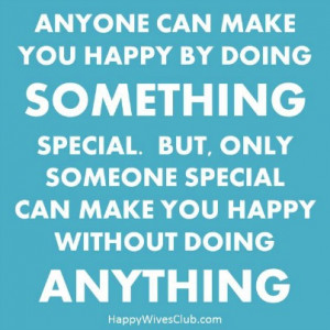 -make-you-happy-by-doing-something-special.-But-only-someone-special ...