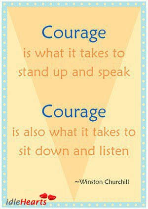 Courage What Takes Stand