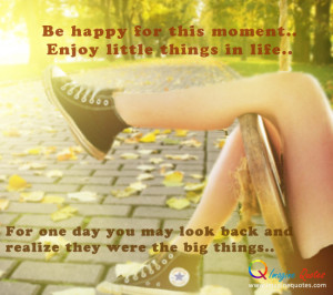 Enjoy little things in life – Life quotes Life Quotes
