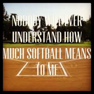 Softball Quotes For Pitchers Tumblr Softball quote.