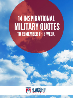 28 Jan 14 Inspirational Military Quotes To Remember This Week