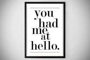 ... .etsy.com/listing/175583998/you-had-me-at-hello-art-print-love-quote
