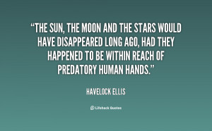 quote-Havelock-Ellis-the-sun-the-moon-and-the-stars-1-90188.png