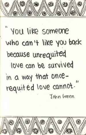 You like someone who can't like you back because unrequited love can ...