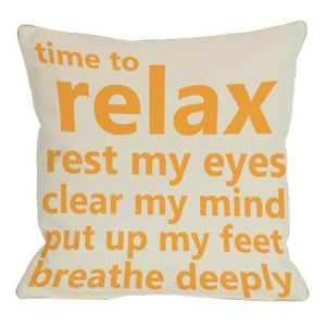 Time To Relax Pillow