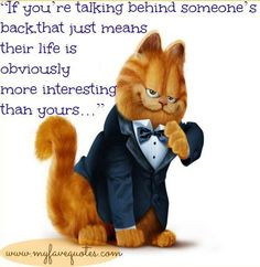People talking behind your back quote via www.MyFaveQuotes.com funni ...