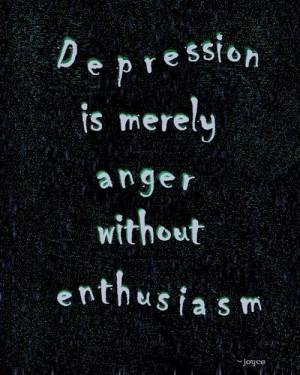 Enthusiasm Depression Overcoming Depression Quotes