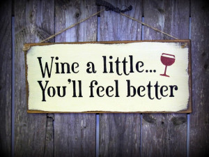 wine a little you ll feel better painted craft white wood signs wine ...