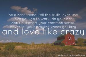 ... lovelikecrazy #quote #advice #country #lyrics #music #southern