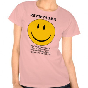 Happy Face Curl Up And Die Funny Shirt