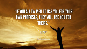 quote-Aesop-if-you-allow-men-to-use-you-42782.png