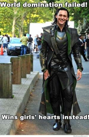 Ridiculously Photogenic Loki – World domination failed – wins ...