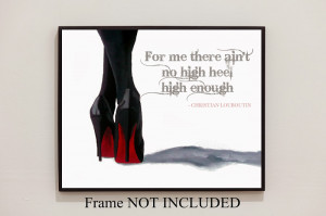 Details about CHRISTIAN LOUBOUTIN Black Shoes ART PRINT, Fashion Quote ...
