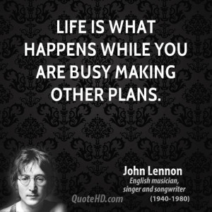 John Lennon Quotes About Life And Death: John Lennon Life Quotes ...