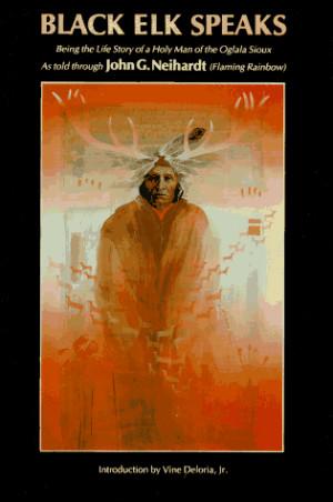 ... John G. Neihardt (Flaming Rainbow) ; introduction by Vine Deloria, Jr
