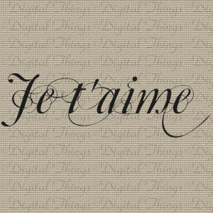 French Je Taime I Love You Valentines Quote Typography Digital