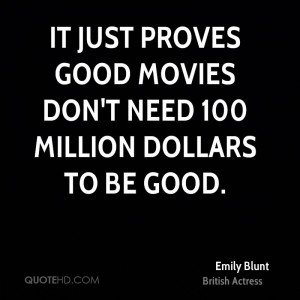 It just proves good movies don't need 100 million dollars to be good.