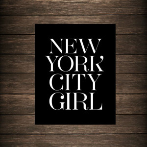New York City Girl Typographic Print Travel Quote by eastlovecoast, $ ...