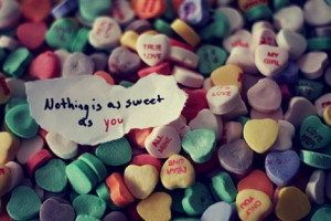 You're Sweet as Candy.