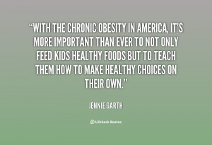 quote-Jennie-Garth-with-the-chronic-obesity-in-america-its-129553_4 ...