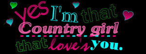 Love: Country Girl…