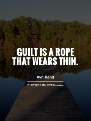 Guilt Quotes Ayn Rand Quotes
