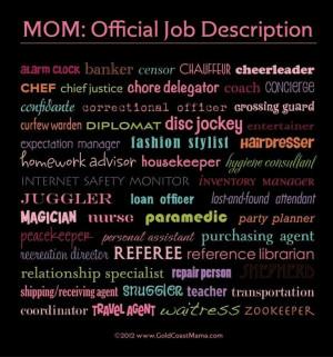 Mothers job description...