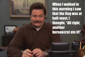 Ron Swanson Quotes Government Ron swanson's 12 wisest quotes