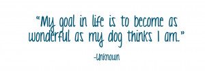 Inspirational Dog Quote #3