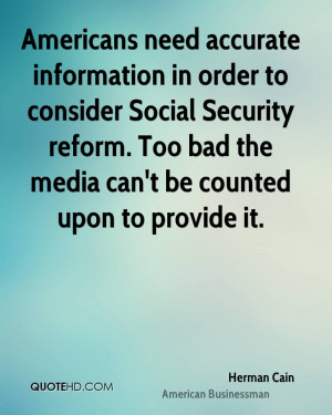 Americans need accurate information in order to consider Social ...