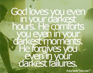 god, loves, you, in, every, condition, quote