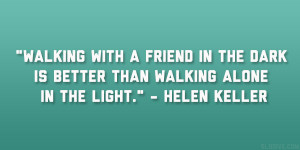 helen keller quotes Quotes About Supportive Friends