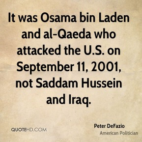 Peter DeFazio - It was Osama bin Laden and al-Qaeda who attacked the U ...