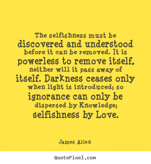 ... be discovered and understood before.. James Allen popular love quote