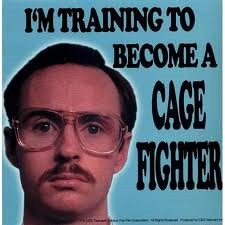 ... training to be a cage fighter.