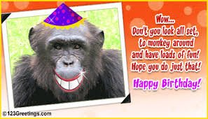 funniest birthday monkey quotes, funny birthday monkey quotes
