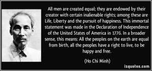 All men are created equal; they are endowed by their creator with ...