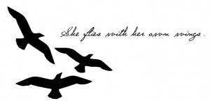 She flies with her own wings.