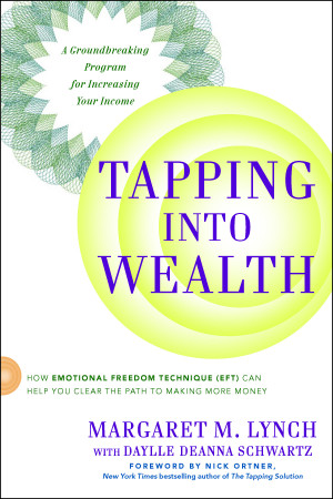 TAPPING INTO WEALTH: How Emotional Freedom Technique (EFT) can help ...