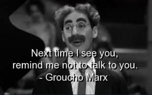 Groucho marx, quotes, sayings, cute quote, favorite