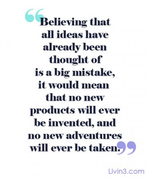 Positive Motivational Image Quote Believing that all ideas have ...