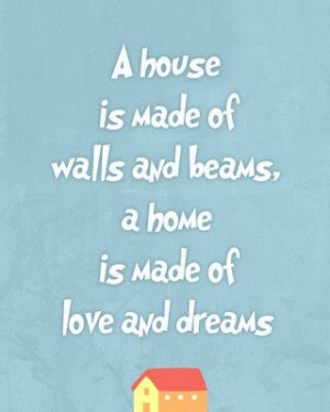 Housewarming Quotes And Sayings