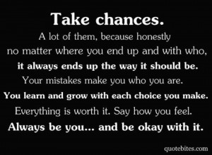 this past year i have taken a ton of chances