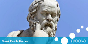 ... some famous Greek Quotes by famous people throughout Greek history
