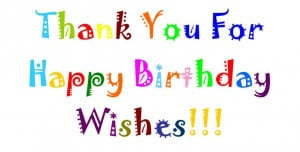 Thank You For Birthday Wishes - thank you for birthday wishes Pictures